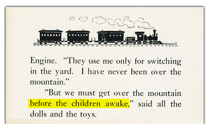 "The Little Engine That Could: ""But we must get over the mountain before the children awake,"" said all the dolls and toys."