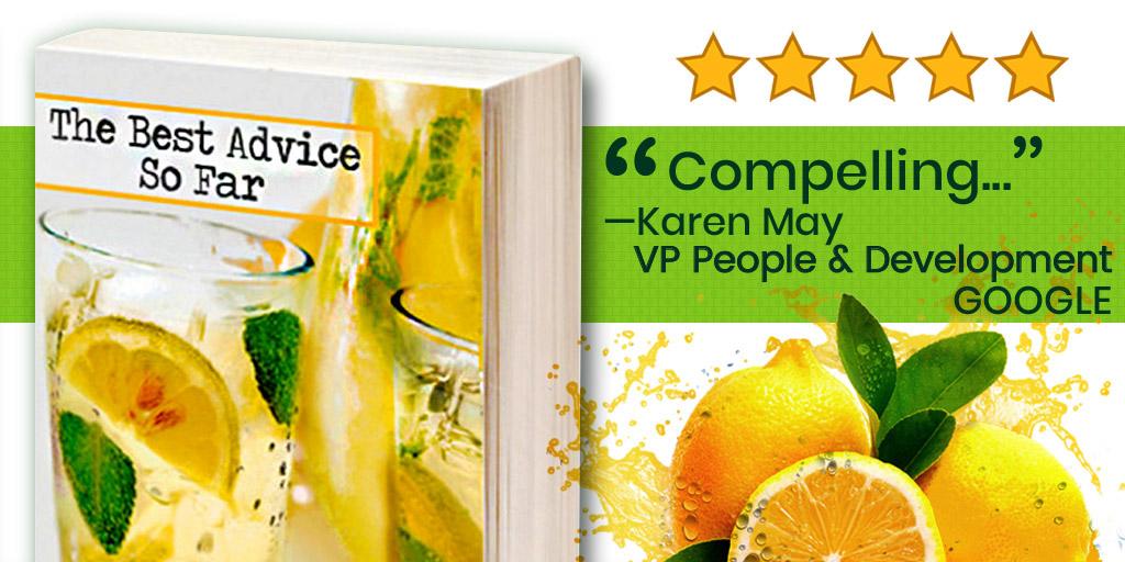 "Book Cover. Five Stars. Lemons. ""Compelling"" - Karen May, VP People & Development, GOOGLE"